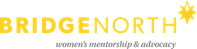 BridgeNorth Women's Mentorship & Advocacy Services